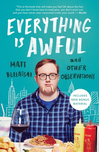 Everything Is Awful : And Other Observations