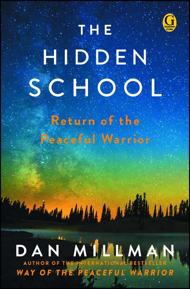 The Hidden School : Return of the Peaceful Warrior