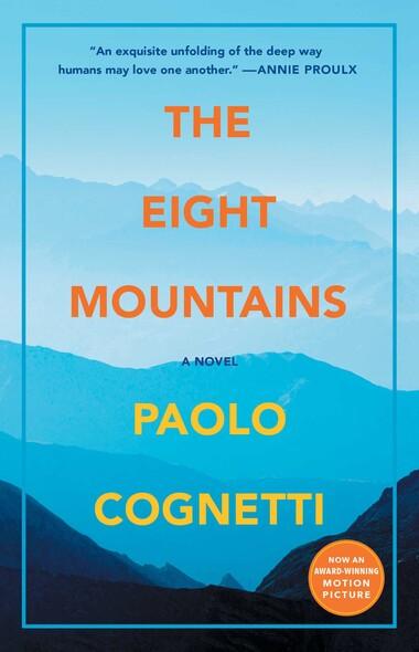 The Eight Mountains : A Novel
