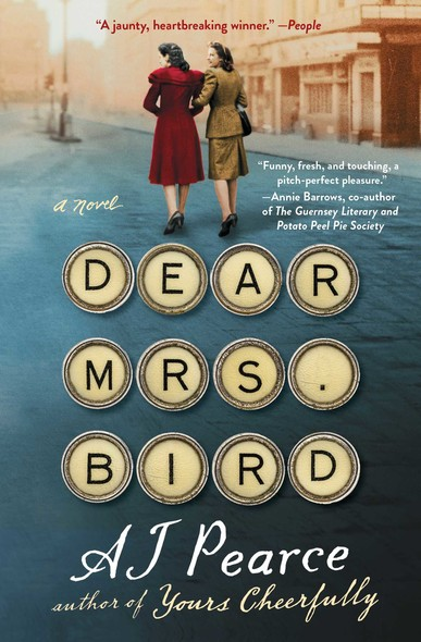 Dear Mrs. Bird : A Novel