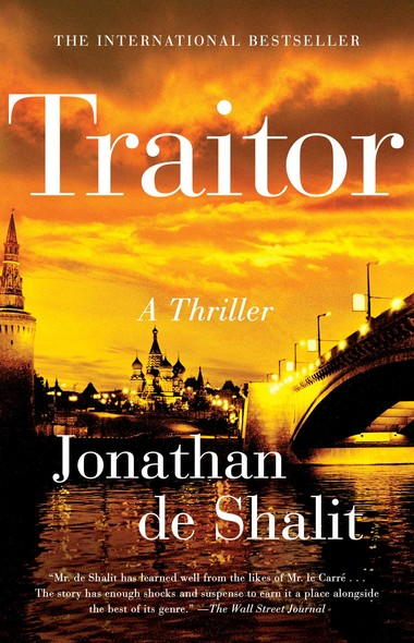 Traitor : A Thriller