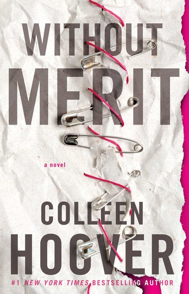 Without Merit : A Novel