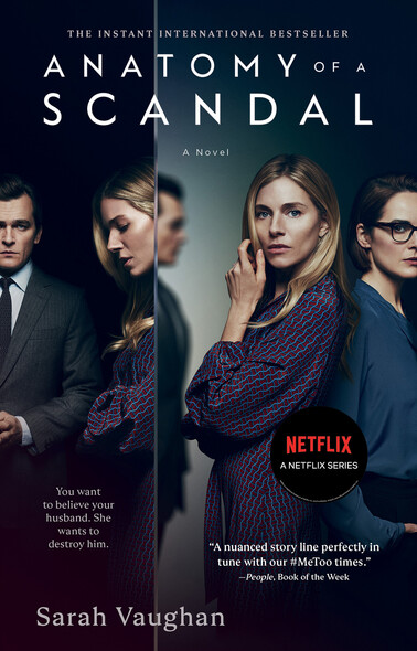 Anatomy of a Scandal : A Novel