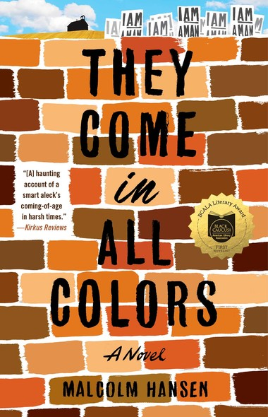 They Come in All Colors : A Novel