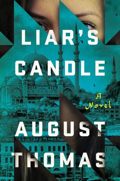 Liar's Candle : A Novel