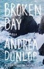 Broken Bay : A Novella