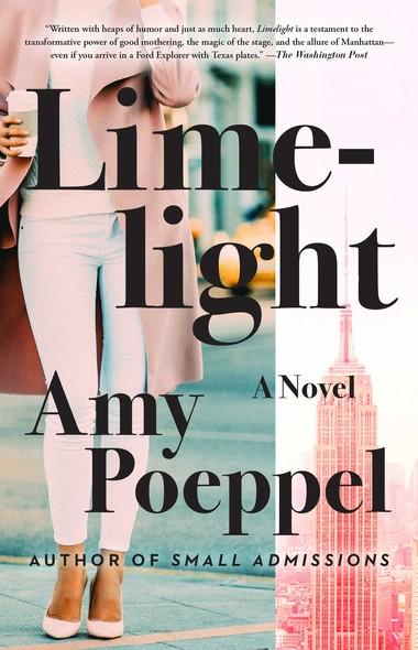 Limelight : A Novel
