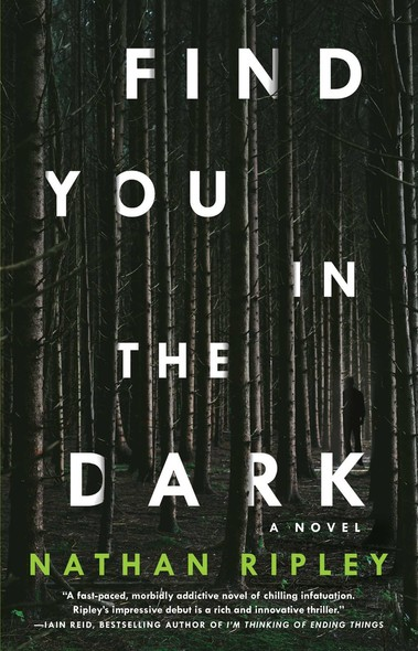 Find You in the Dark : A Novel