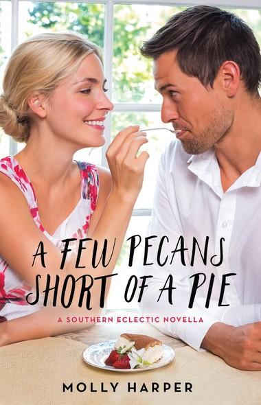 A Few Pecans Short of a Pie