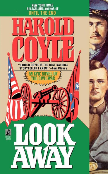 Look Away : An Epic Novel of the Civil War