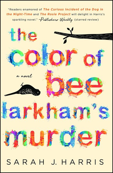 The Color of Bee Larkham's Murder : A Novel