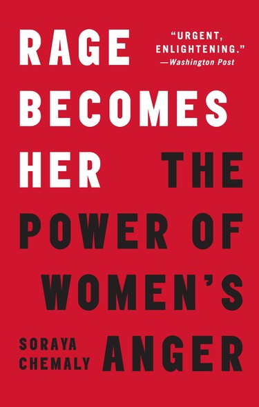 Rage Becomes Her : The Power of Women's Anger