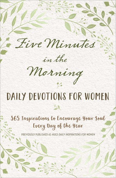 Five Minutes in the Morning : Daily Devotions for Women