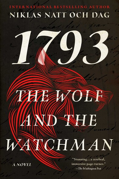 The Wolf and the Watchman : A Novel