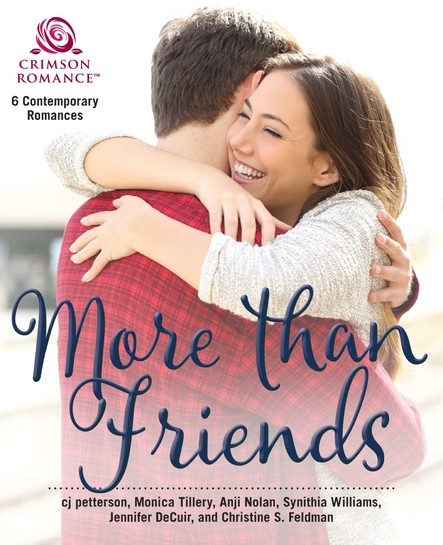 More Than Friends : 6 Contemporary Romances