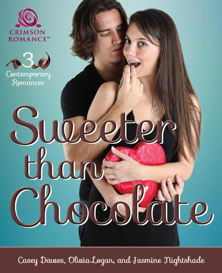 Sweeter Than Chocolate : 3 Contemporary Romances