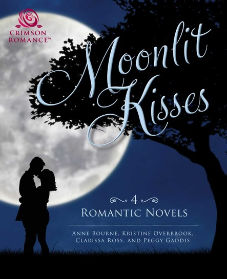 Moonlit Kisses : 4 Romantic Novels