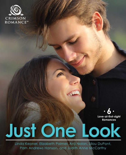 Just One Look : 6 Love-at-First-Sight Romances