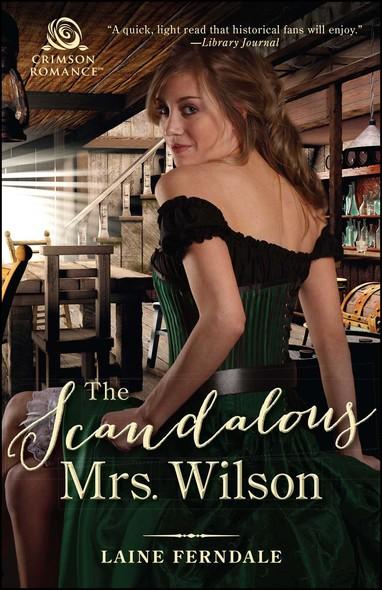 The Scandalous Mrs. Wilson