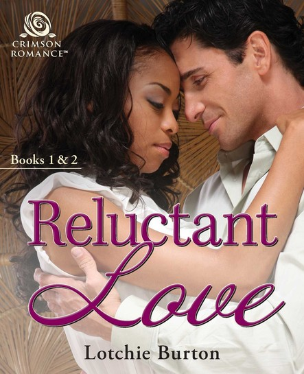 Reluctant Love : Books 1 & 2