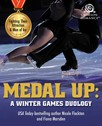 Medal Up : A Winter Games Duology