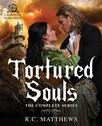 Tortured Souls : The Complete Series