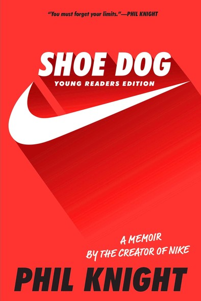 Shoe Dog : Young Readers Edition