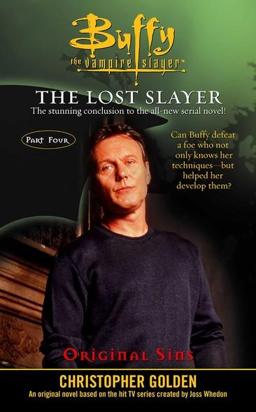Original Sins : Lost Slayer Serial Novel part 4