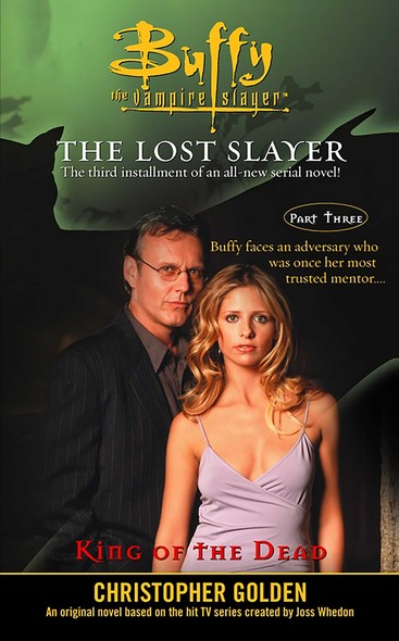 King of the Dead : Lost Slayer Serial Novel  part 3