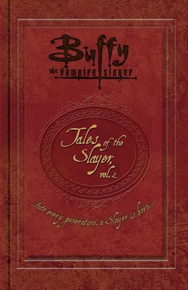 Tales of the Slayer, Vol. II