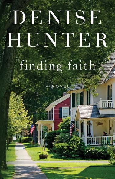 Finding Faith : A Novel