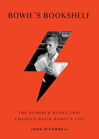 Bowie's Bookshelf : The Hundred Books that Changed David Bowie's Life