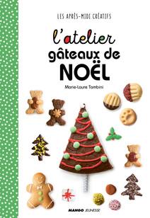 L'atelier gâteaux de Noël | Tombini, Marie-Laure
