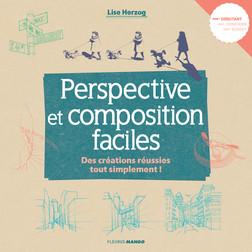 Perspective et composition faciles : Des créations réussies tout simplement ! | Lise Herzog