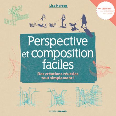 Perspective et composition faciles : Des créations réussies tout simplement !