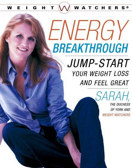 Energy Breakthrough : Jump-start Your Weight Loss and Feel Great