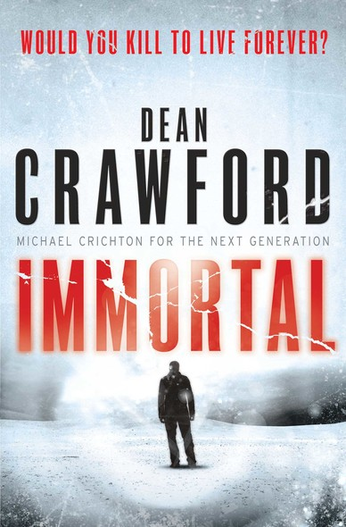 Immortal : A gripping, high-concept, high-octane thriller