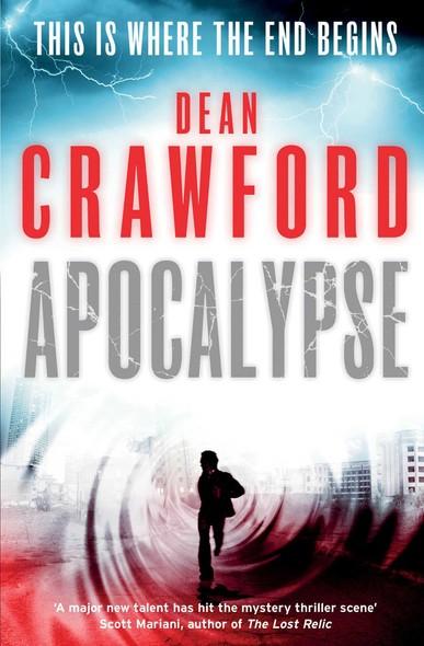 Apocalypse : A gripping, high-concept, high-octane thriller