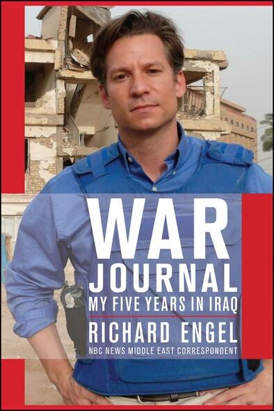 War Journal : My Five Years in Iraq