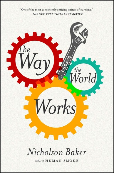 The Way the World Works : Essays