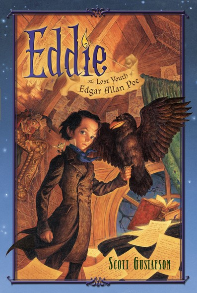 Eddie : The Lost Youth of Edgar Allan Poe
