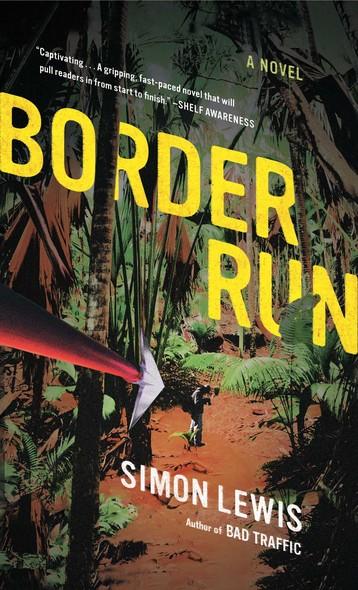 Border Run : A Novel
