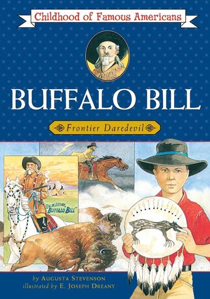 Buffalo Bill : Frontier Daredevil
