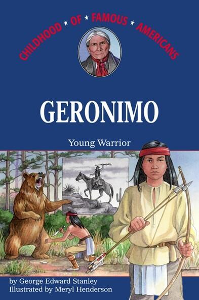 Geronimo : Young Warrior