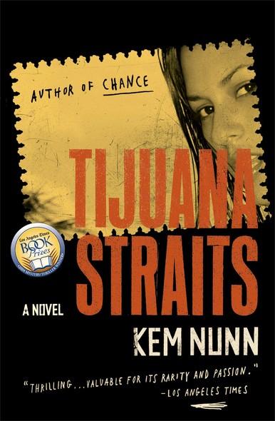 Tijuana Straits : A Novel