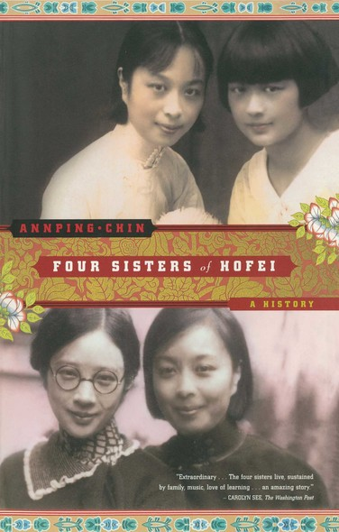 Four Sisters of Hofei : A History