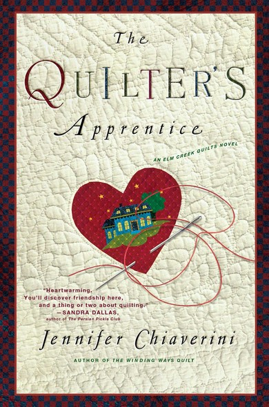 The Quilter's Apprentice : A Novel