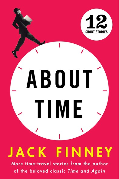 About Time : 12 Short Stories