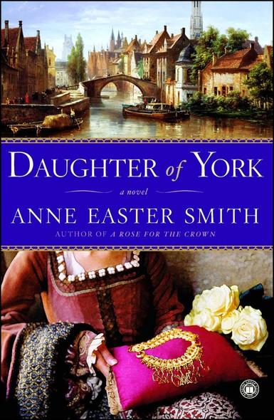 Daughter of York : A Novel