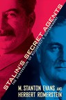 Stalin's Secret Agents : The Subversion of Roosevelt's Government